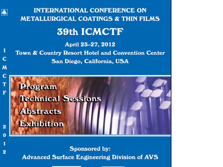 International Conference on Metallurgical Coatings and Thin Films 2012
